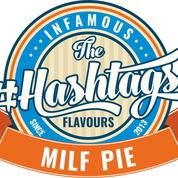 Hashtags - Milf Pie